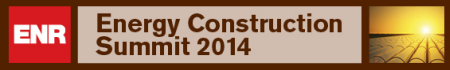 ENR Energy Construction Summit Nov. 18, 2014