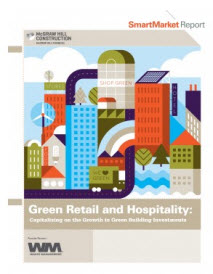 Green Building Is Growing Rapidly in the Retail and Hospitality Sectors