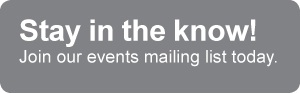 Join our events mailing list!